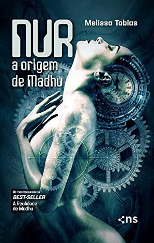 Nur: A origem de Madhu