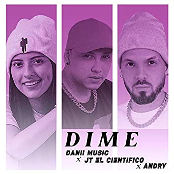 Dime (feat. Danii Music & Andry Music)