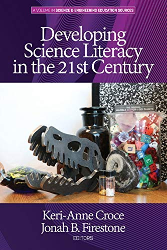 Developing Science Literacy in the 21st Century (Science & Engineering Education Sources) (English Edition)