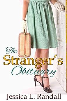 The Stranger's Obituary (An Obituary Society Novel Book 2) by [Jessica L. Randall]