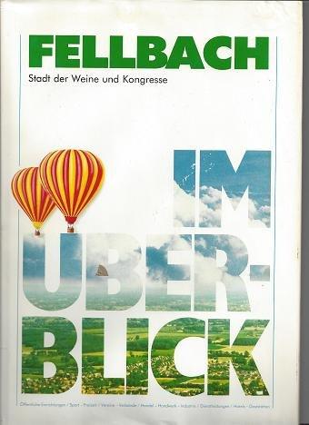 Fellbach, Stadt der Weine und Kongresse