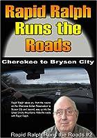 Rapid Ralph Runs the Roads #2 by Ralph Roberts