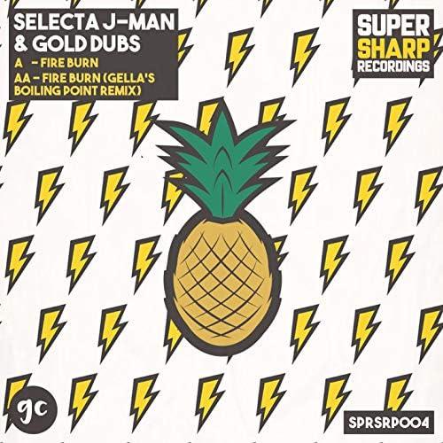 Selecta J-Man, Gold Dubs & Gella