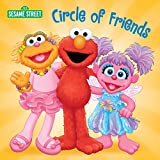 Circle of Friends (Sesame Street) (Sesame Street (Random House))