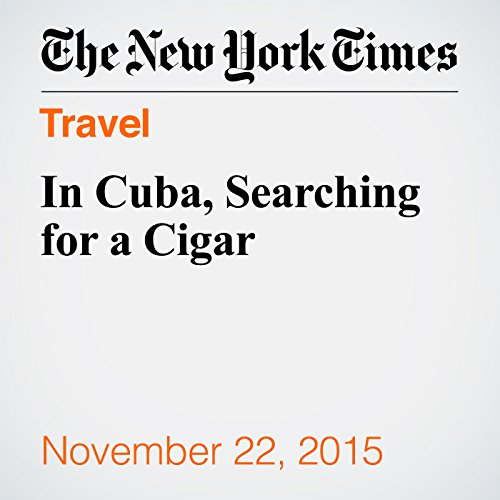 In Cuba, Searching for a Cigar audiobook cover art