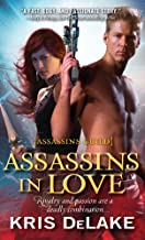 Assassins in Love (Assassins Guild Book 1)