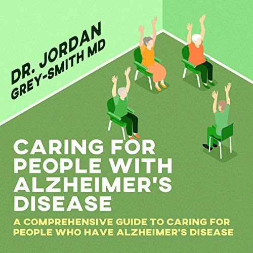 Caring for People with Alzheimer's Disease cover art