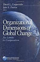 Organizational Dimensions of Global Change: No Limits to Cooperation (Human Dimensions of Global Change series)