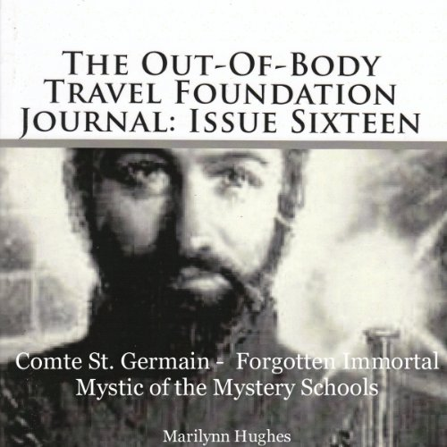 Compte St. Germain - Forgotten Immortal Mystic of the Mystery Schools audiobook cover art