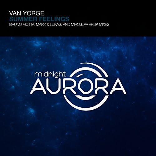 Van Yorge, Bruno Motta, Mark & Lukas & Miroslav Vrlik