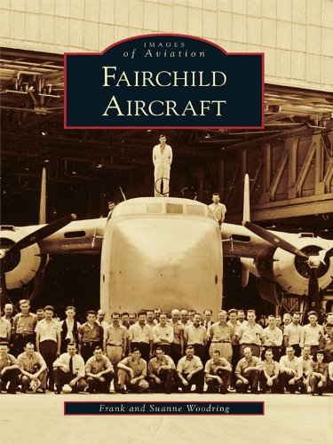 Fairchild Aircraft (Images of Aviation) (English Edition)