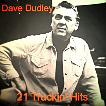 21 Truckin' Hits