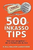 500 Inkassotips: Vinn over pengekrav - det er lettere enn du tror (Inkassolasso)