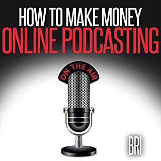 How to Make Money Online Podcasting cover art