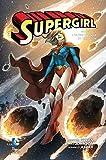 L'ultima figlia di Krypton. Supergirl (Vol. 1)