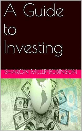 Book: A Guide to Investing by Sharon Miller-Robinson