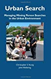 Urban Search: Managing Missing Person Searches in the Urban Environment