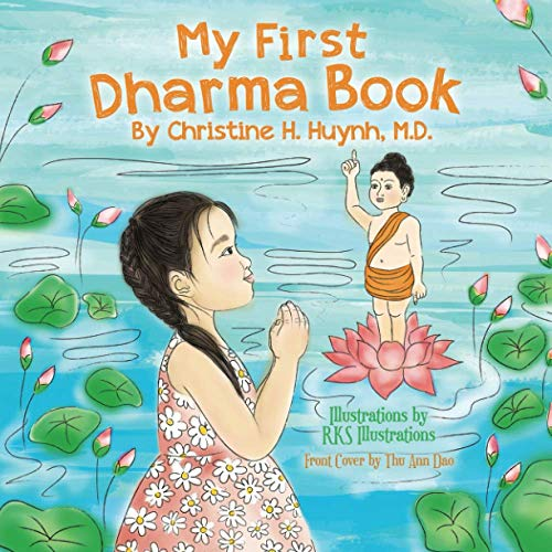 My First Dharma Book (Bringing the Buddha's Teachings Into Practice)