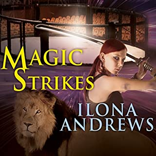 Magic Strikes     Kate Daniels, Book 3              By:                                                                                                                                 Ilona Andrews                               Narrated by:                                                                                                                                 Renée Raudman                      Length: 10 hrs and 50 mins     121 ratings     Overall 4.8