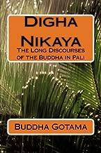 Digha Nikaya: The Long Discourses of the Buddha in Pali (Pali Edition) by Buddha Gotama (2012-08-01)