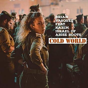Cold World (feat. Karim Israel)