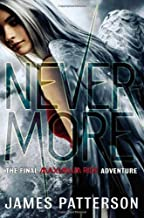 Nevermore: The Final Maximum Ride Adventure (Book 8) [Hardcover] [2012] (Author) James Patterson