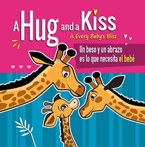 A Hug and a Kiss is Every Baby