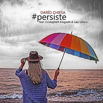 #persiste