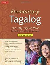 Elementary Tagalog Workbook: Tara, Mag-Tagalog Tayo! Come On, Let's Speak Tagalog! by Jiedson R. Domigpe (2012-08-10)
