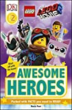 THE LEGO MOVIE 2  Awesome Heroes (DK Readers)