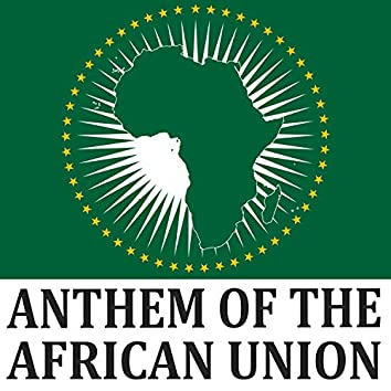 National Anthem of the African Union