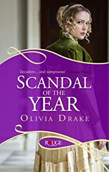 Scandal of the Year: A Rouge Regency Romance by [Olivia Drake]