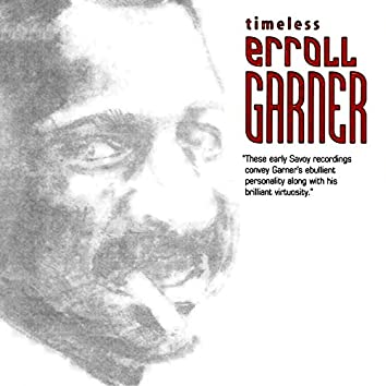 Timeless: Erroll Garner