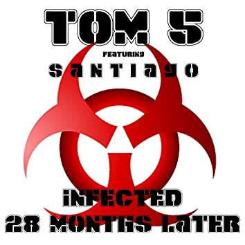 Tom 5 (Infected - 28 Months Later)