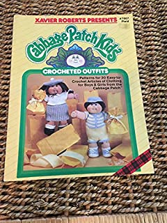 Cabbage Patch Kids - Crocheted Outfits # 7867 - Patterns for 20 Easy-To-Crochet Articles of Clothing for Boys & Girls from the Cabbage Patch