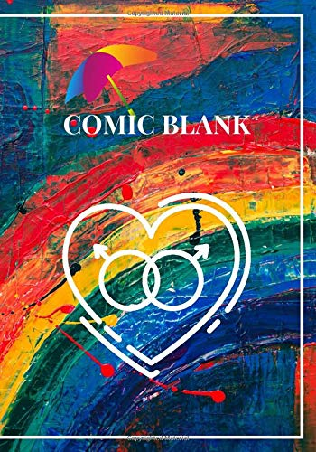 "Gay comic blank: The Blank Comic Book Notebook 7x10"" 100 pages. Draw Your Own Awesome Comics, Variety Of Comic Templates and Draw Comics The Fun Way"