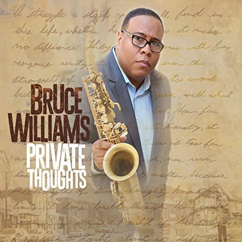 Bruce Williams feat. Frederick Hendrix, Josh Evans, Brad Williams, Brandon McCune, Alan Palmer, Chris Berger & Chris Beck
