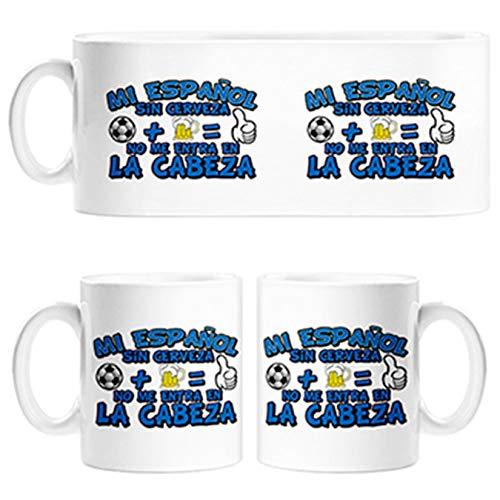 Diver Tazas Taza Mi Espanyol sin Cerveza no me entra en la Cabeza Frase para futboleros - Cerámica