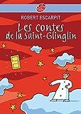 Les contes de la Saint-Glinglin - Livre de Poche Jeunesse - 11/09/2007