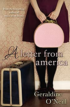 A Letter From America by [Geraldine O'Neill]