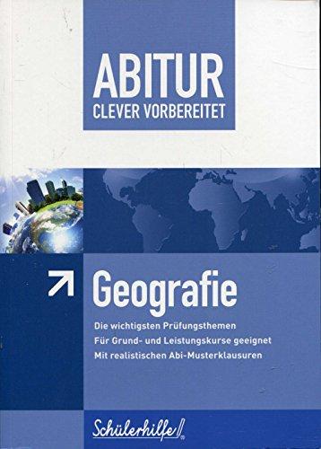 Abitur clever vorbereitet - Geografie - Schülerhilfe!