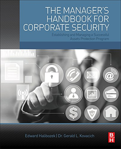 The Manager's Handbook for Corporate Security: Establishing and Managing a Successful Assets Protect