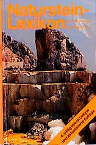 Naturstein-Lexikon für Handwerk und Industrie: Werkstoff, Werkzeuge und Maschinen /Wirtschaft und Handel /Gestaltung und Technik von der Antike bis heute