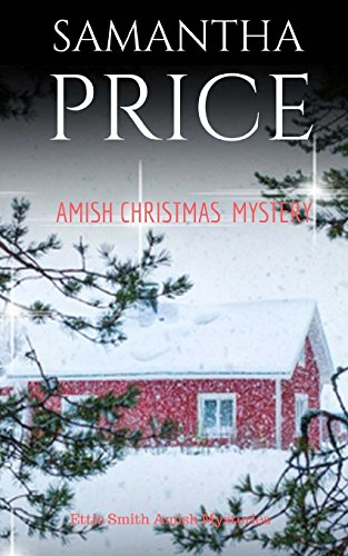 Amish Christmas Mystery (Ettie Smith Amish Mysteries Book)