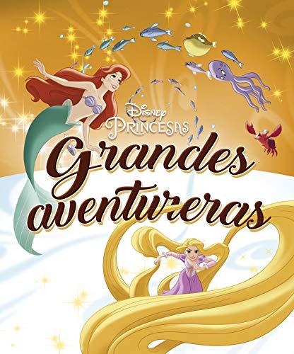 Princesas. Grandes aventureras: Recopilatorio de cuentos (Disney. Princesas)