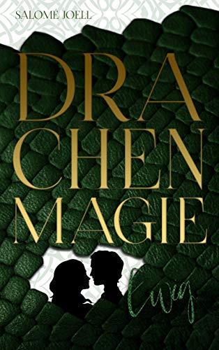 Drachenmagie: Ewig (Phönixsaga 3)