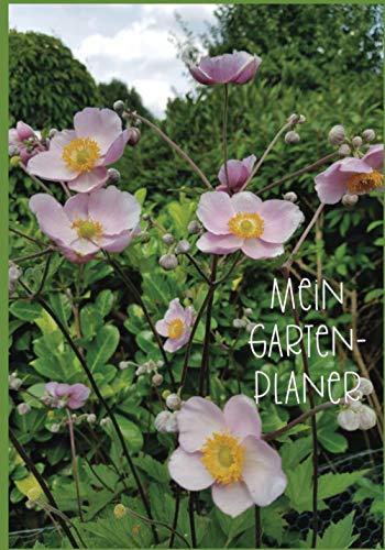 Mein Gartenplaner: März 2021 bis März 2022 | Beetplanung | Pflanzenliste (Summselbrummel Edition, Band 10)