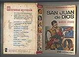 Historias Seleccion, serie Historia y Biografia numero 19: San Juan de Dios