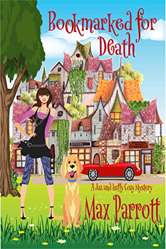 Bookmarked for Death: Psychic Sleuths and Talking Dogs (A Jaz and Luffy Cozy Mystery Book 3) by [Max Parrott]