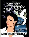 Michael Jackson Spot The Difference: Activity Spot The Differences Books For Adults Michael Jackson